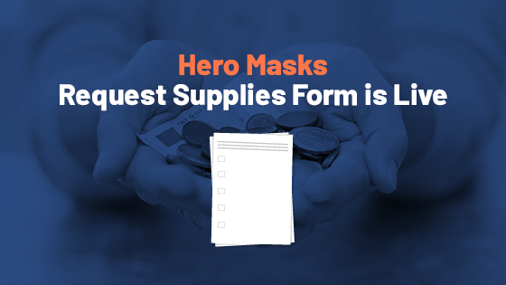 Hero Masks Project Request Supplies Form is Live