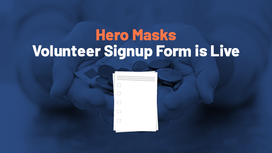 Hero Masks Project Helper Signup Form is Live