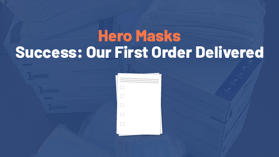 Hero Masks First Order Delivered