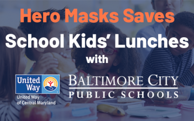 Hero Masks Saves Lunch for Baltimore City School Kids